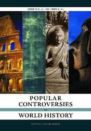 Popular Controversies in World History: 2000 B.C.E. to 1000 C.E. image