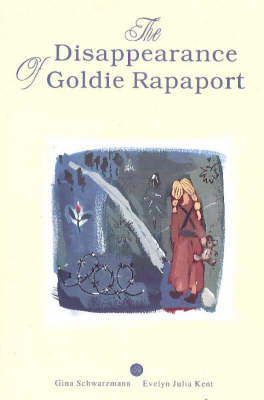 Disappearance of Goldie Rapaport by Evelyn Julia Kent