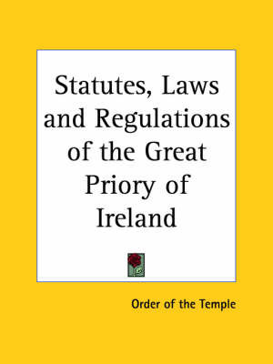 Statutes, Laws by Of The Temple Order of the Temple