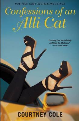 Confessions of an Alli Cat by Courtney Cole