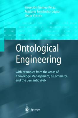 Ontological Engineering by Asuncion Gomez-Perez