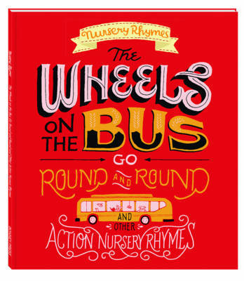 Wheels on the Bus & Other Action Nursery Rhymes