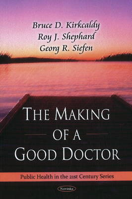 Making of a Good Doctor