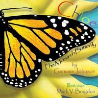 Chloe the Monarch Butterfly by Genesis Johnson