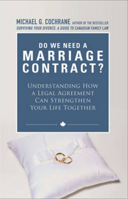 Do We Need a Marriage Contract? by Michael G Cochrane
