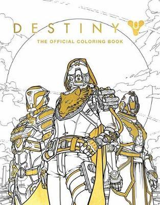 Destiny: The Official Coloring Book by Bungie