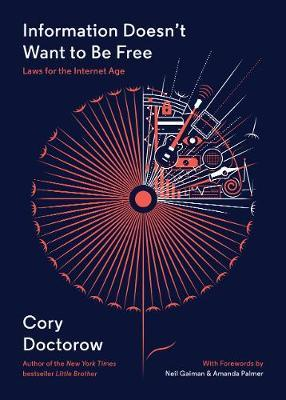 Information Doesn't Want to Be Free by Cory Doctorow image