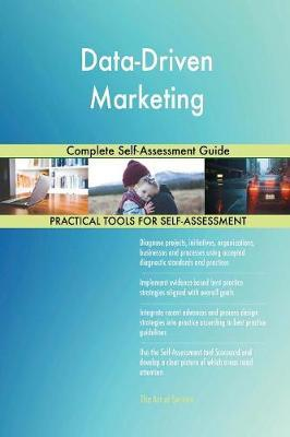 Data-Driven Marketing Complete Self-Assessment Guide by Gerardus Blokdyk image