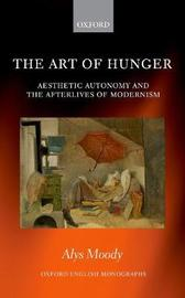 The Art of Hunger by Alys Moody