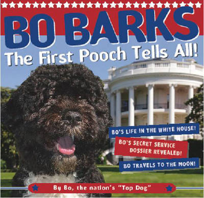 Bo Barks by Sellers Publishing