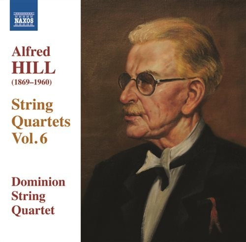 String Quartets, Vol. 6 (Dominion String Quartet) - Nos. 15-17 by Alfred Hill