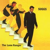 The Lone Ranger (2CD) by Suggs