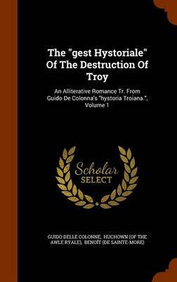 The Gest Hystoriale of the Destruction of Troy by Guido Delle Colonne image