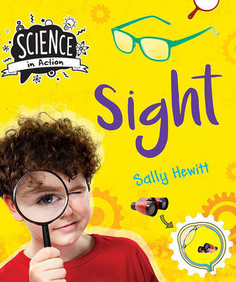 Science in Action: the Senses - Sight by Sally Hewitt image