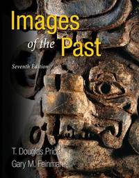 Images of the Past by T.Douglas Price