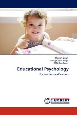 Educational Psychology by Manjari Singh
