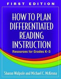 How to Plan Differentiated Reading Instruction by Sharon Walpole image