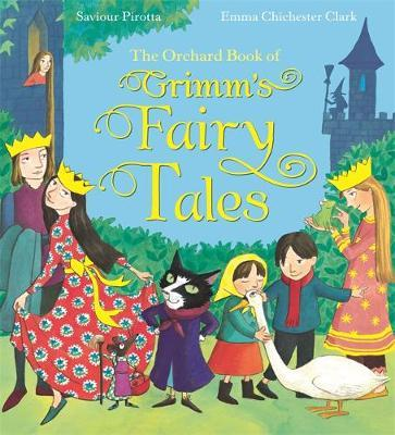 The Orchard Book of Grimm's Fairy Tales by Saviour Pirotta image