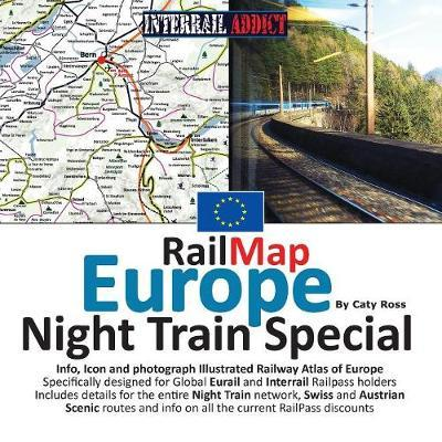 Railmap Europe - Night Train Special 2017 by Caty Ross