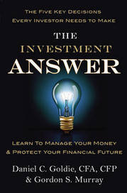 The Investment Answer by Gordon Murray