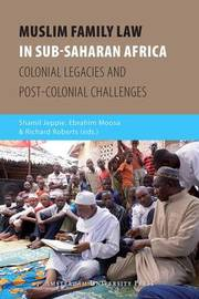 Muslim Family Law in Sub-Saharan Africa by Shamil Jeppie image