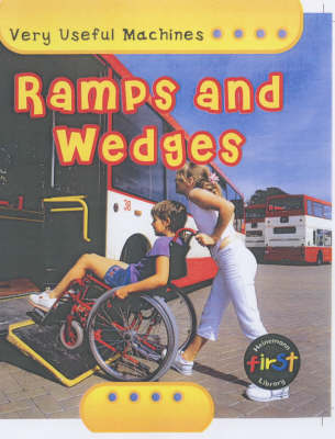 Very Useful Machines: Ramps And Wedges Paperback