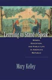 Learning to Stand and Speak by Mary Kelley image