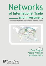 Networks of International Trade and Investment