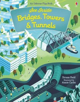 See Inside Bridges, Towers and Tunnels by Struan Reid image