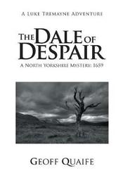 The Dale of Despair by Geoff Quaife