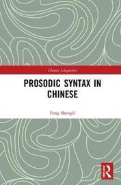 Prosodic Syntax in Chinese by Lu Shengli