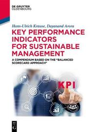 Key Performance Indicators for Sustainable Management by Hans-Ulrich Krause