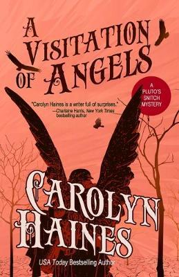 A Visitation of Angels by Carolyn Haines