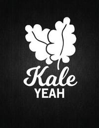 Kale yeah by Recipe Journal