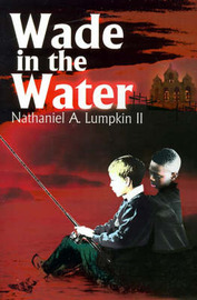 Wade in the Water by Nathaniel A Lumpkin, II image