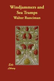 Windjammers and Sea Tramps by Sir Walter Runciman image