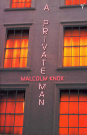 A Private Man by Malcolm Knox image