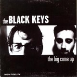 The Big Come Up (LP) by The Black Keys