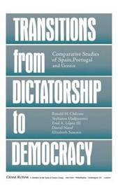 Transitions From Dictatorship To Democracy by Ronald H. Chilcote