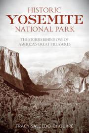 Historic Yosemite National Park by Tracy Salcedo