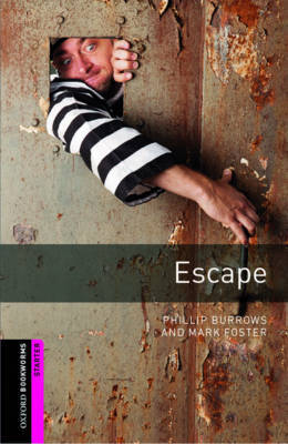 Oxford Bookworms Library: Starter Level:: Escape by Phillip Burrows image