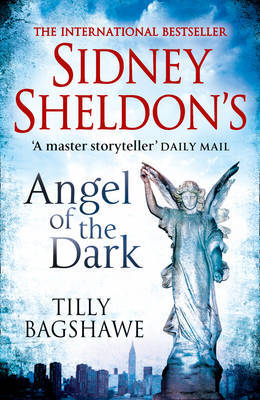 Sidney Sheldon's Angel of the Dark by Tilly Bagshawe