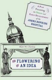 The Flowering of an Idea by Alan M. Chesney