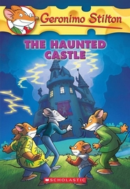 Geronimo Stilton - The Haunted Castle (Geronimo Stilton #46) by Geronimo Stilton