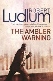 The Ambler Warning by Robert Ludlum image