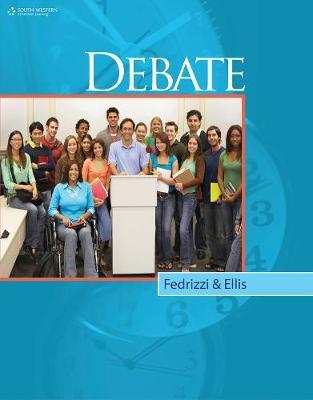 Debate, Student Edition by Mariann Fedrizzi