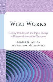 Wiki Works by Robert W. Maloy