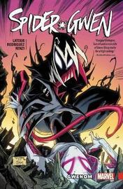 Spider-gwen Vol. 5: Gwenom by Jason Latour