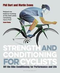 Strength and Conditioning for Cyclists by Martin Evans