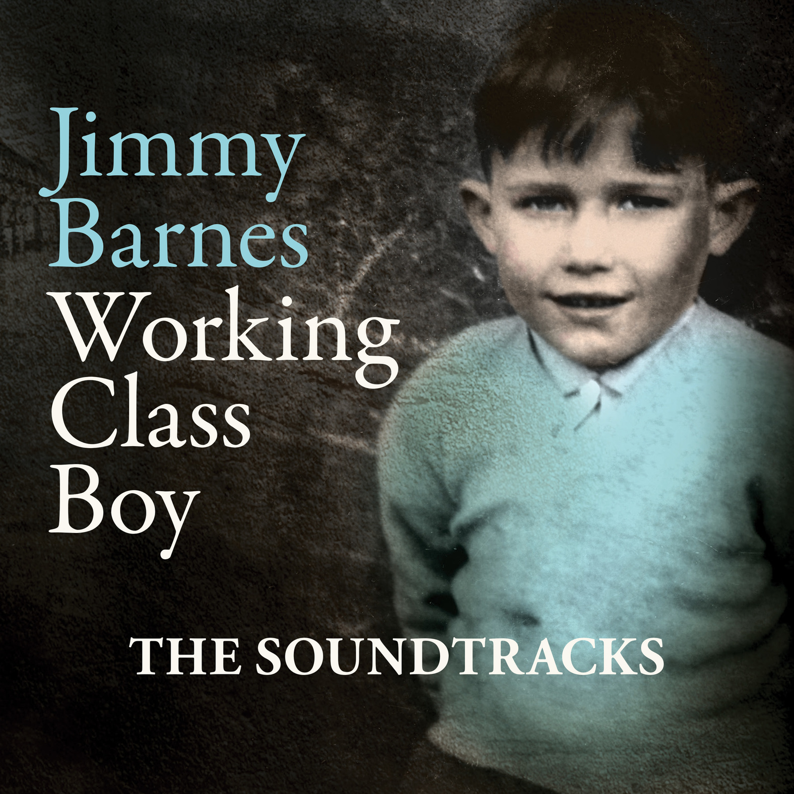 Working Class Boy - The Soundtracks ( Duluxe ) by Jimmy Barnes image